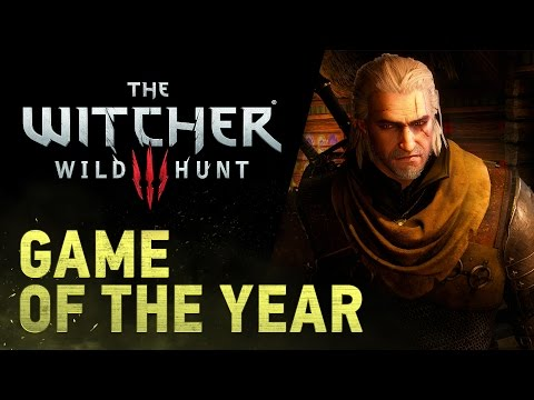 The Witcher 3: Wild Hunt    GAME OF THE YEAR Trailer