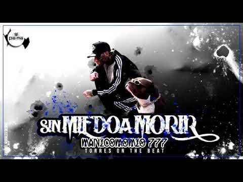 Sin Miedo A Morir - Manicomio777