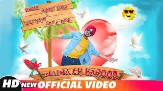 Naina Ch Barood (Official Song) | Navjot Sidhu | Latest Punjabi Songs 2018 | Speed Records