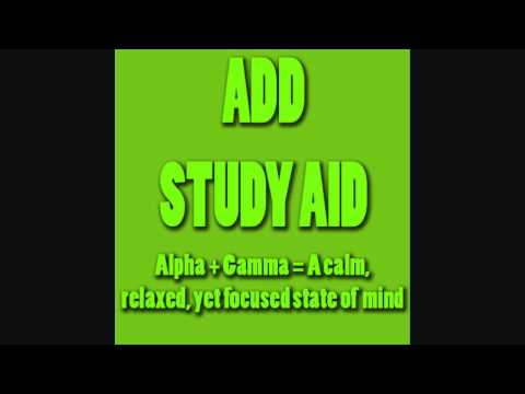 Study Aid 6  - Alpha + Gamma (Helps With ADD/ADHD) - Brain Entrainment