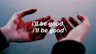 Download lagu jaymes young   i'll be good lyrics