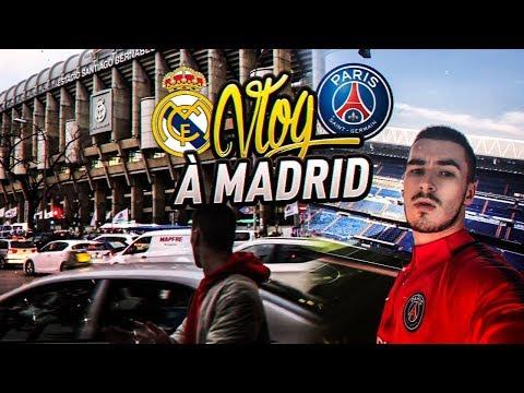 J'AI ÉTÉ VOIR REAL MADRID PSG !