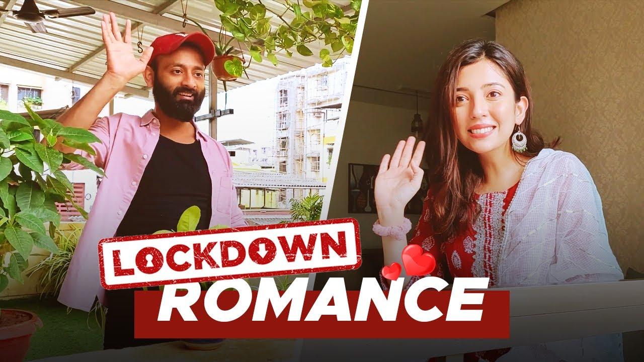 BYN : Lockdown Romance Feat.@Barkha Singh
