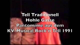 Hohle Gasse aus Tell Traditionell. Musik Hanspeter Reimann