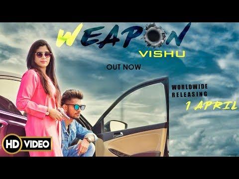 हथियार Weapon Punjabi Song - Vishu   Desi Rock  DJ Sky  Latest Punjabi Songs 2019   New Punjabi Song