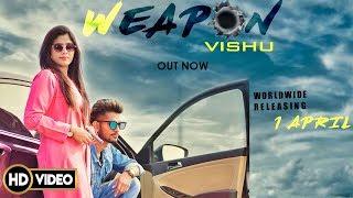 हथियार Weapon Punjabi Song Vishu | Desi Rock |DJ Sky| Latest Punjabi Songs 2019 | New Punjabi Song
