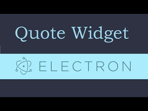 Electron js Tutorial - 5 - Quote Widget