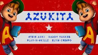 Azukita - Daddy Yankee (Alvin y las Ardillas) Original