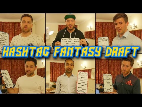 HASHTAG UNITED FANTASY FOOTBALL DRAFT!
