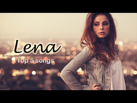 Lena MeyerLandrut  My Top 5 Songs