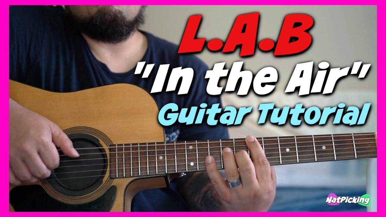 L.A.B - In The Air *GUITAR TUTORIAL* - YouTube
