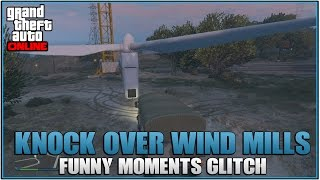 GTA 5 Online: How to Knock Over Wind Mills! (Funny Moments Glitch)