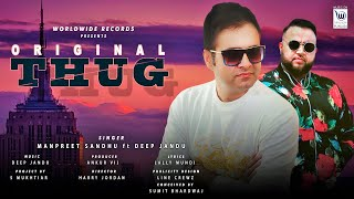 Original Thug (Manpreet Sandhu) Mp3 Song Download
