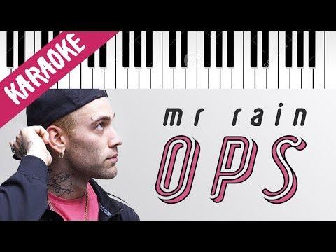 Mr.Rain | OPS // Piano Karaoke con Testo