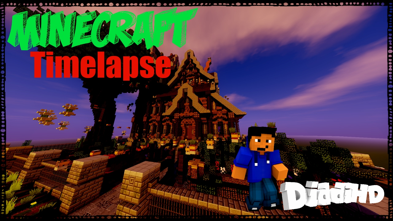 minecraft timelapse map riesen haus build by diddihd. Black Bedroom Furniture Sets. Home Design Ideas