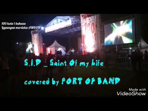 SUPERMAN IS DEAD - SAINT OF MY LIFE COVERED BY PORT OF BAND