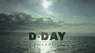 D-Day Normandie 1944 - Bande annonce
