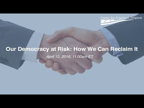 Our Democracy at Risk: How We Can Reclaim It