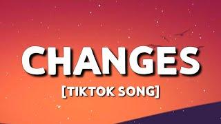 "XXXTENTACION - Changes (Lyrics) ""Mmm, baby, I don't understand this"" [TIKTOK SONG]"