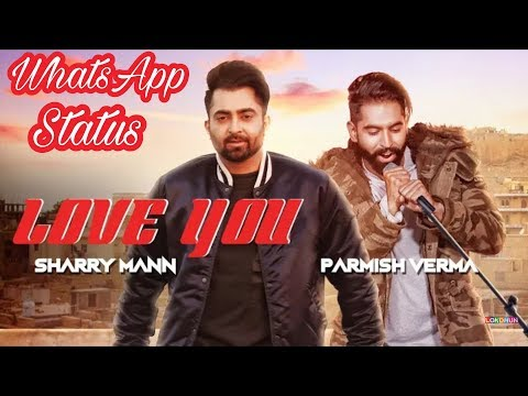 Love You Song Whatsapp Status Sharry Maan...