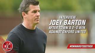 Joey Barton on Oxford United win | Post Match