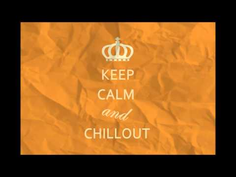 [new] Keep Calm And Chillout - The Best Chillout & Lounge Music
