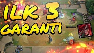 İlk 3 Garanti | LoL Taktik Savaşları