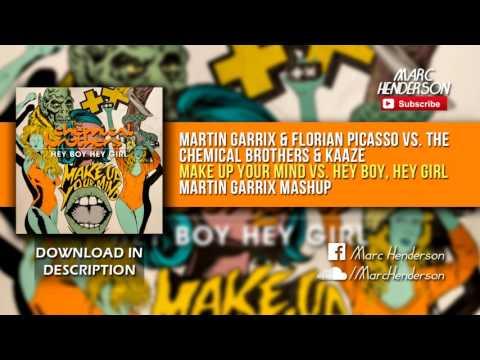 Make Up Your Mind vs. Hey Boy, Hey Girl (Martin Garrix ADE '16 Mashup)