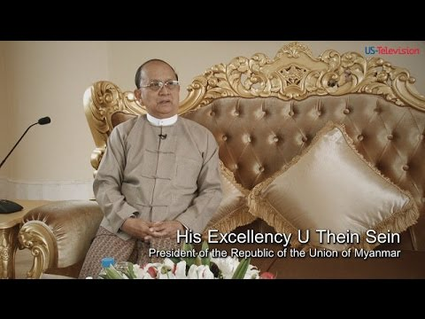 Interview with His Excellency of Myanmar, U Thein Sein