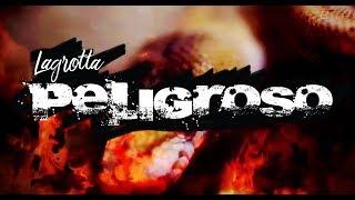 Peligroso - Lagrotta (Official Lyric Video) YouTube Videos