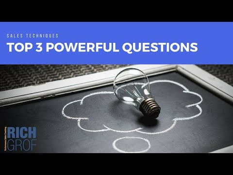 The Top 3 Powerful Questions To Qualify Sales Prospects Successfully – Sales Techniques