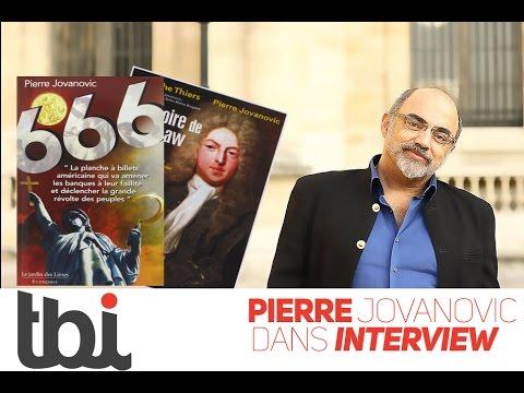 INTERVIEW : Pierre Jovanovic