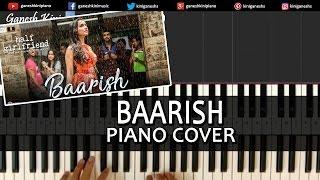 Baarish Half Girlfriend|Arjun K,Shraddha K, Ash King|Hindi Song|Piano Chords Tutorial Instrumental