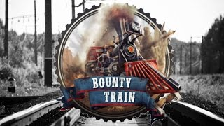 Bounty Train - All Aboard