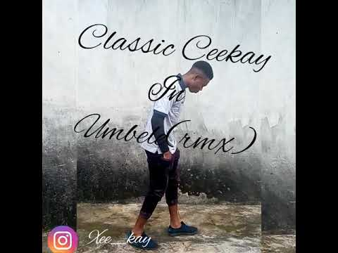 Classic Ceekay in Umbele Rmx (Freestyle)