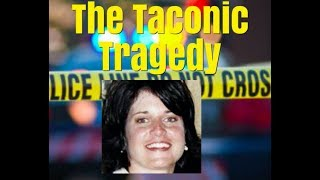 The TACONIC TRAGEDY of 2009 | DIANE SCHULER CASE