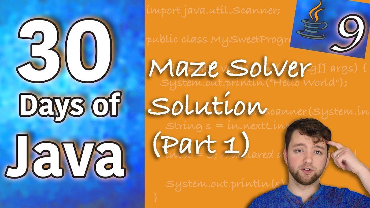 Hands-on Java – Maze Solver Solution (Part 1) – Day 9