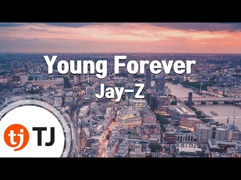 [TJ노래방] Young Forever - Jay-Z ( - ) / TJ Karaoke