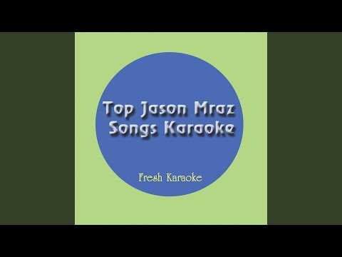 Love For A Child - Karaoke In The Style of Jason Mraz