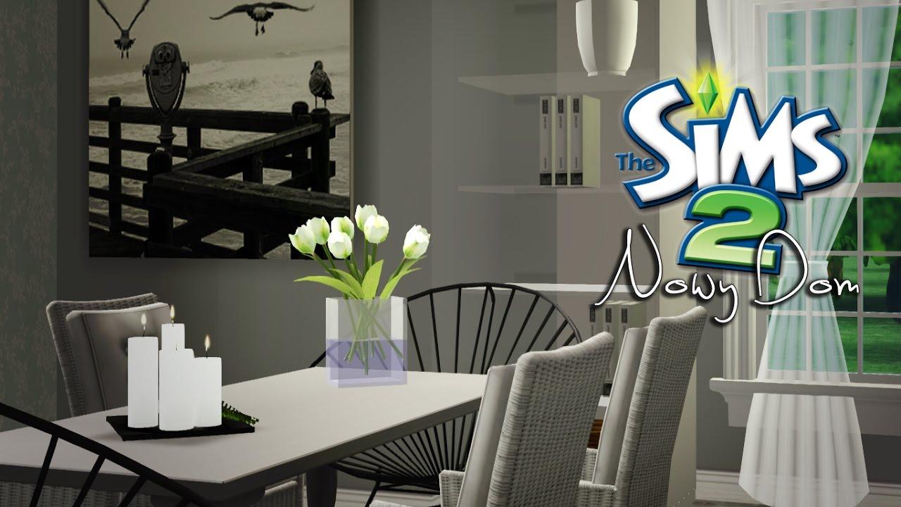 Nasz Nowy Dom W The Sims 2