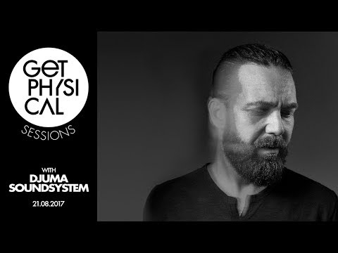 Get Physical Sessions Episode 83 with Djuma Soundsystem
