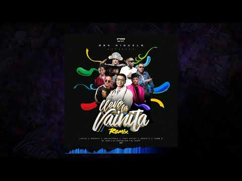 Don Miguelo – Llevo La Vainita Remix Feat.La Insuperable , Lirico,Mozart , Secreto , Mark B , Ceky