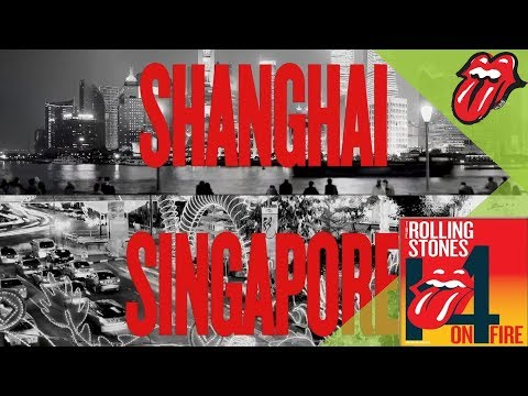 The Rolling Stones 14 ON FIRE Tour: Singapore and Shanghai added!