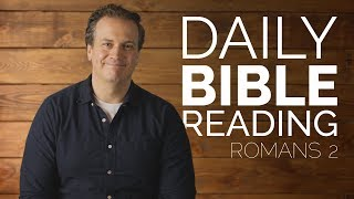 Romans 2 - Daİly Bible Reading