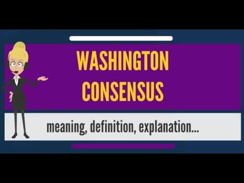 is the washington consensus a help The washington consensus broke with economic strategies involving heavy  participation by government and positioned the unfettered market as the driver of .
