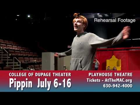Pippin  July 616 College of DuPage Thearter