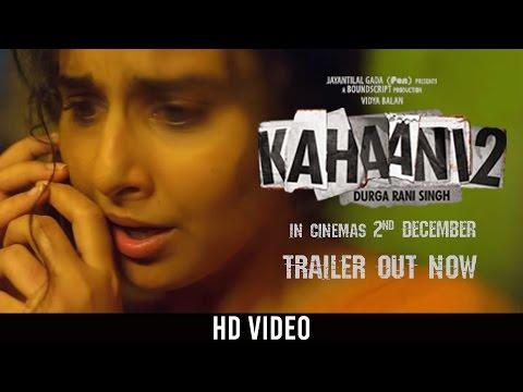 Kahaani 2 -Durga Rani Singh | Official HD Trailer | Vidya Balan | Arjun Rampal | Sujoy Ghosh