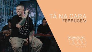 Ferrugem - Tá na Cara (WMBR Music)
