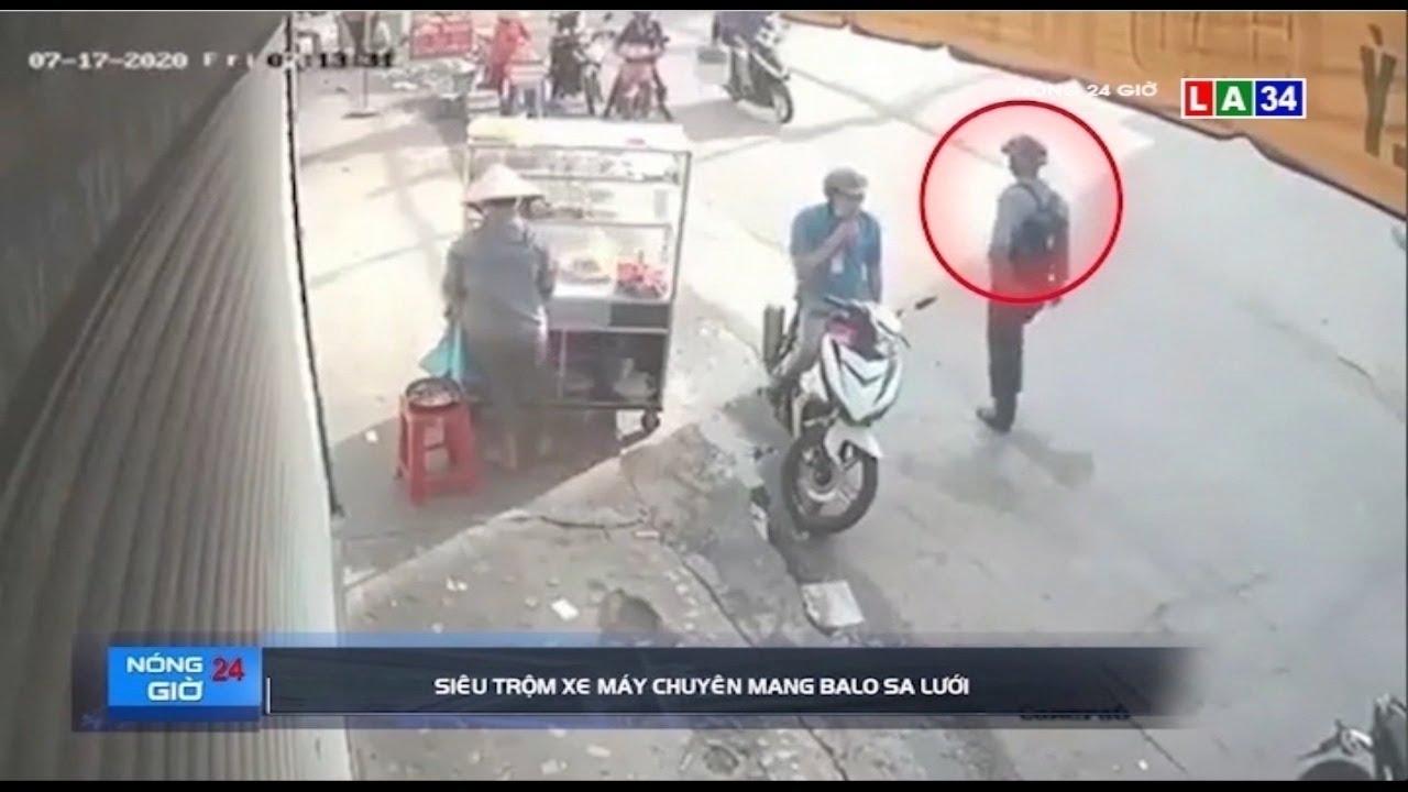 Camera nóng   Siêu trộm xe máy chuyên mang balo sa lưới   LONG AN TV