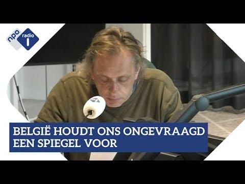 Marcel van Roosmalen: België houdt ons ongevraagd een spiegel voor| NPO Radio 1